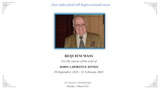 Requiem Mass at for the Repose of the Soul of John Lawrence Dynes
