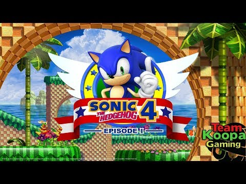 Sonic the Hedgehog 4: Episode I - 🎵  Standing Around On A 90 Degree Edge 🎵  - TKG 02/01/2018