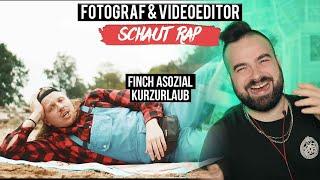 FINCH ASOZIAL - KURZURLAUB // LIVE REACTION // FOTOGRAF & VIDEOEDITOR SCHAUT RAP