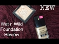 NEW Wet N Wild Photo Focus Foundation Review