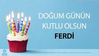 İyi ki Doğdun FERDİ - İsme Özel Doğum Günü Şarkısı