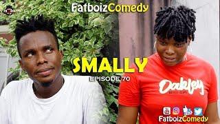 Download Fatboiz Comedy - SMALLY (FATBOIZ COMEDY EP70)