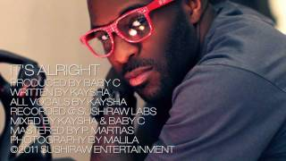 Kaysha : It