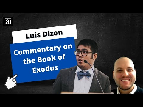 R&T Commentary on Exodus with Luis Dizon