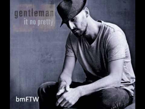 Gentleman - It no Pretty [HQ] new