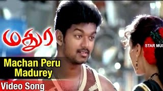 Machan Peru Madurey Video Song  Madurey Tamil Movie  Vijay  Sonia Agarwal  Vidyasagar