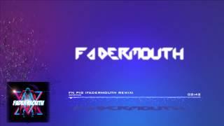 Deadmau5 Fn Pig Fadermouth Remix