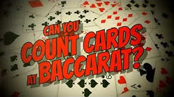 Can you count cards in Baccarat: Part 1 The How
