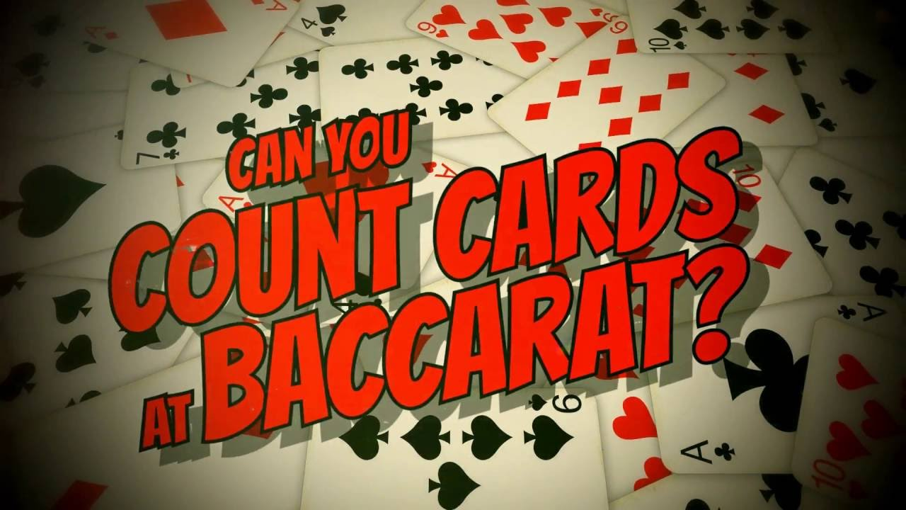 Can You Count Cards In Baccarat