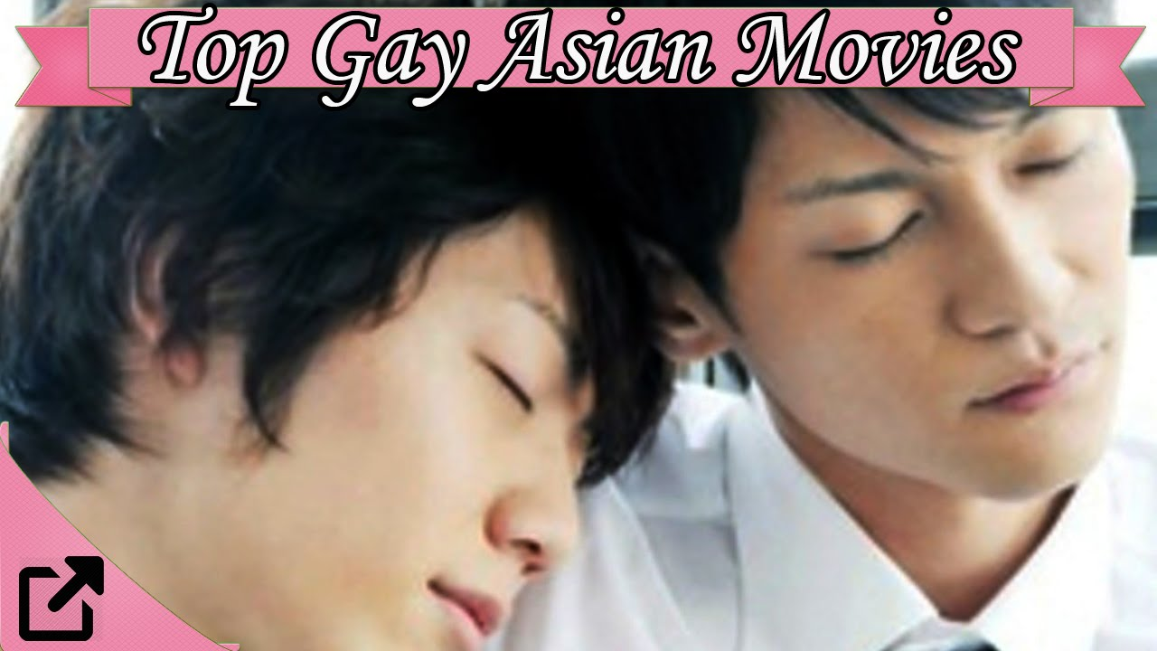 Top asian gay movies