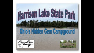"Harrison Lake State Park Campground ""Ohio's Hidden GEM"""