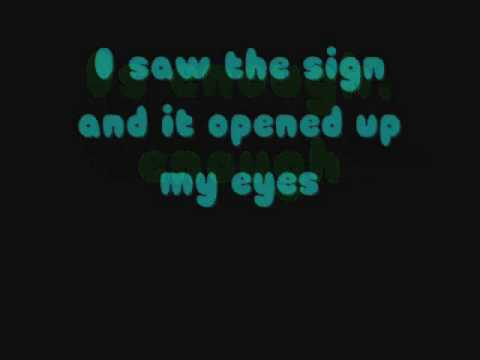 I Saw The Sign By Ace Of Base(I'm Taking Requests!)