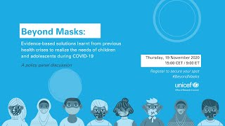 Beyond Masks: Societal impacts of COVID -19 and accelerated solutions for children and adolescents