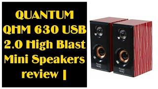QUANTUM QHM 630 USB 2 0 High Blast Mini Speakers review