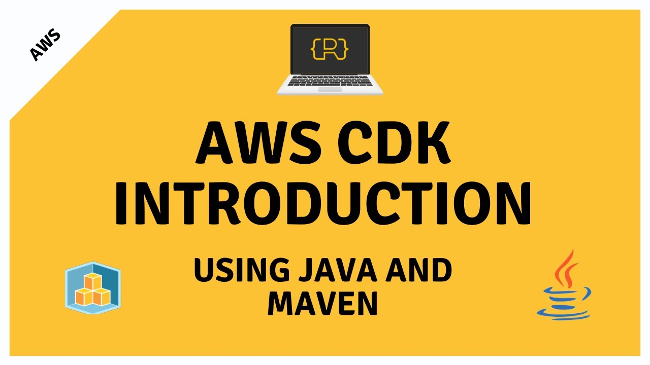 Introduction to the AWS CDK Using Java and Maven