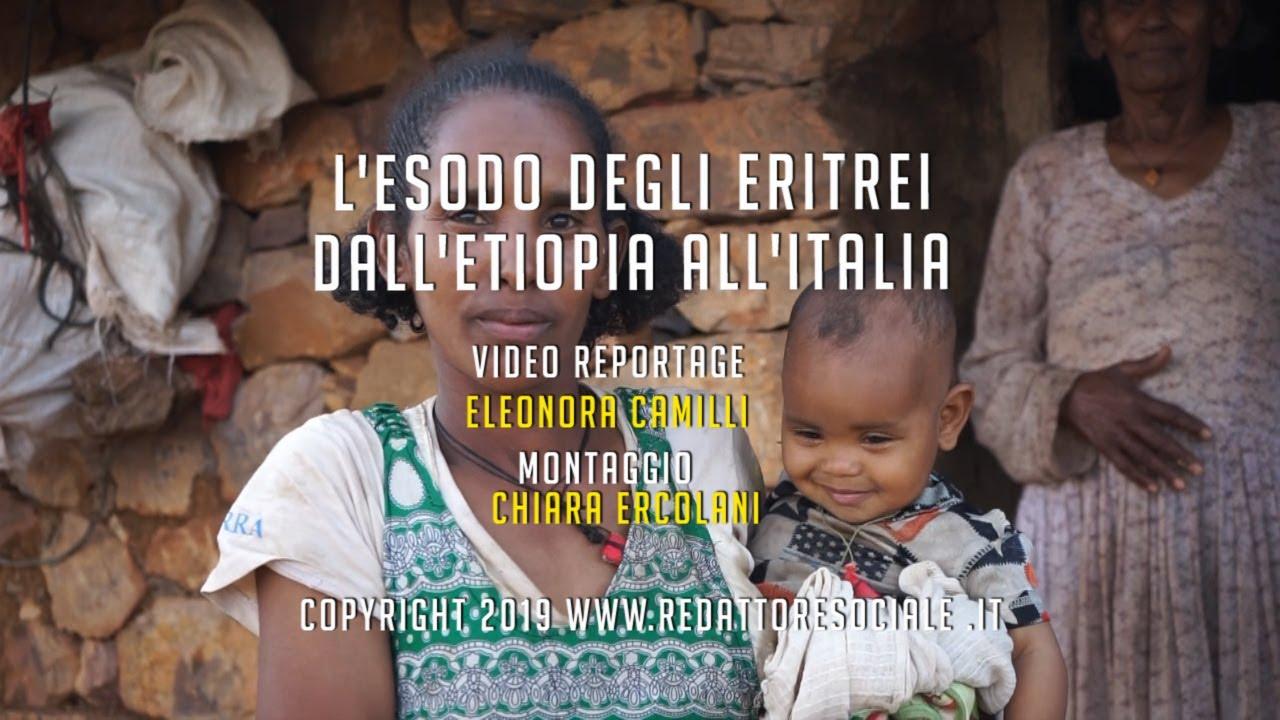 L'esodo degli eritrei. Dall'Etiopia all'Italia