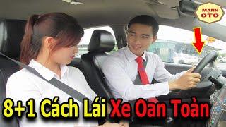 Cách lái xe an toàn, kỹ thuật lái xe cho người mới - Mạnh ôtô