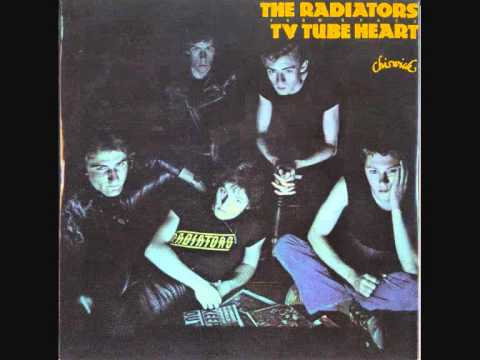 The Radiators from Space - T.V. Tube Heart 1977