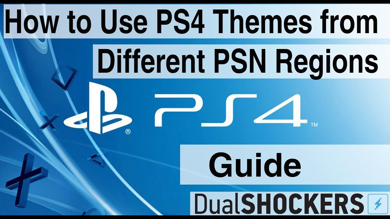 How to Use PS4 Themes from Different PlayStation Network Regions