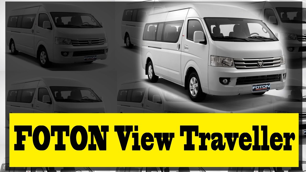27c2520e45 FOTON View Traveller  Spacious yet practical transport van - YouTube