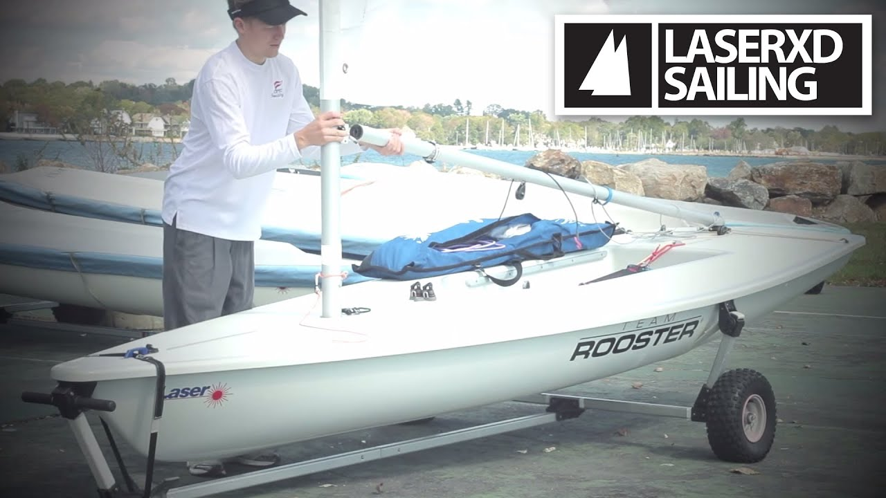 Rigging Your Laser Sailboat In Less Than 5 Minutes Hd