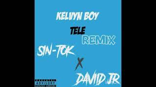 Kelvyn Boy - Tele [ S IN - TO K DAVIID JR]