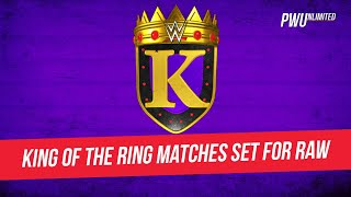 King Of The Ring Matches Announced For Monday's RAW