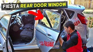 FORD FIESTA REAR DOOR WINDOW REPLACEMENT REMOVAL FIESTA MK7