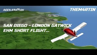 ROBLOX FLIGHT | BOEING 737-800 | SAN DIEGO - LONDON-GATWICK | Acceleration Flight Simulator