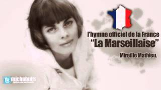 Mireille Mathieu - La Marseillaise (France National Anthem)
