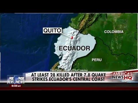 Earthquake : Powerful 7.8 Earthquake rocks the Coast of Ecuador (Apr 17, 2016)