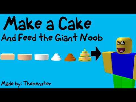 Make A Cake And Feed The Giant Noob Roblox Youtube - Make A Cake And Feed The Giant Noob Roblox Youtube