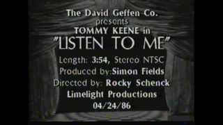 TOMMY KEENE : Listen To Me - Directed by ROCKY SCHENCK