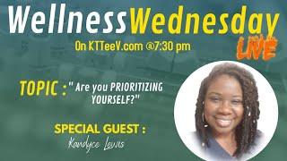 Prioritizing Self Care | Wellness Wednesday on Ktteev | Ktteev.com