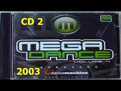 Mega dance Volume 4 [CD2] [DOWNLOAD CD COMPLETO]