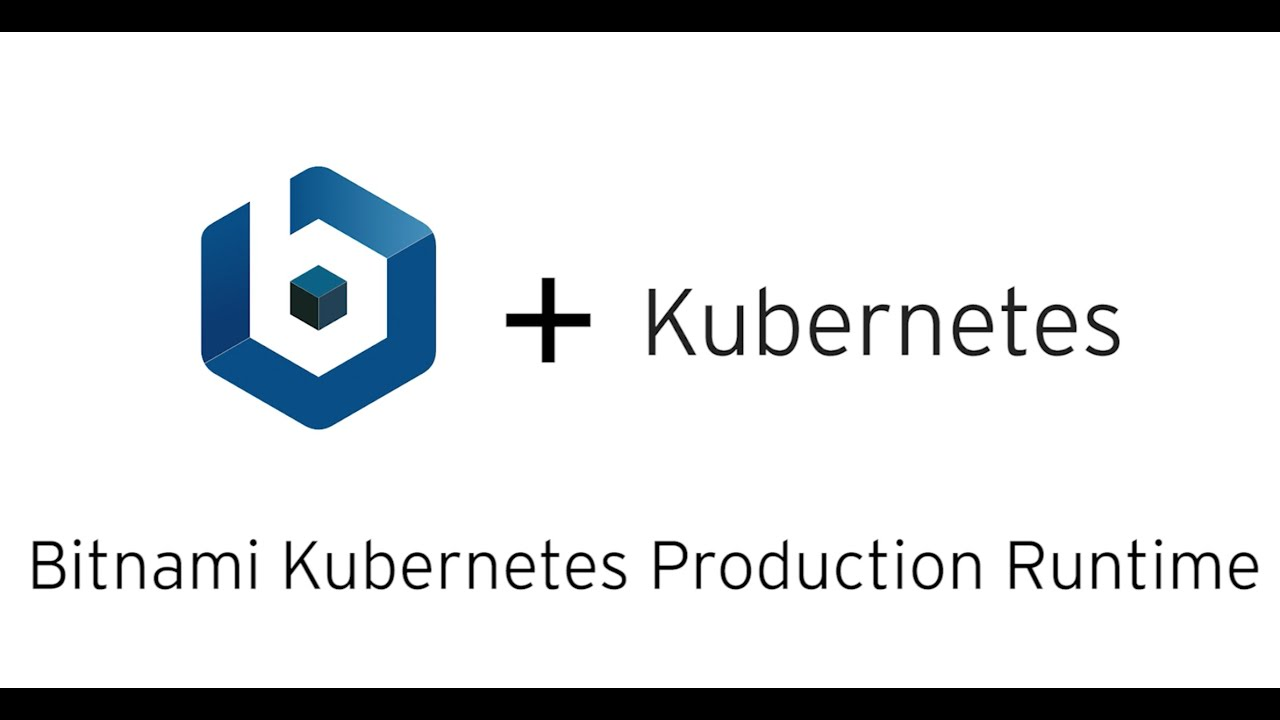 Bitnami Kubernetes Production Runtime