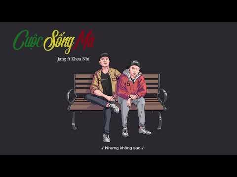 CUỘC SỐNG MÀ - JANN Team | New Version | Video Lyrics