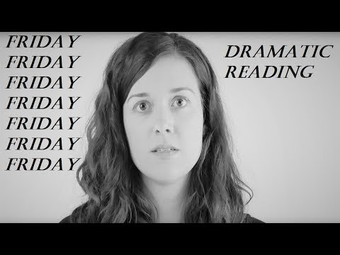 A Dramatic Reading Of Friday By Rebecca Black