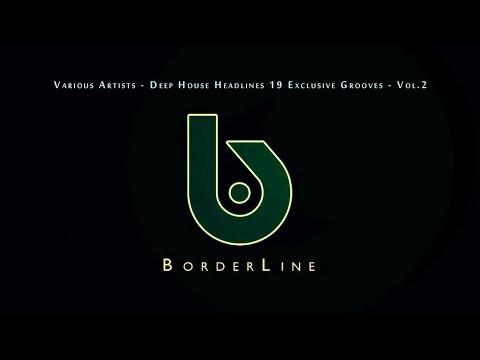 Various Artists - Deep House Headlines 19 Exclusive Grooves - Vol.2