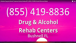 Christian Drug and Alcohol Treatment Centers Bushnell FL (855) 419-8836 Alcohol Recovery Rehab