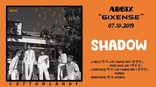 "AB6IX - ""Shadow"" (AUDIO)   ""6IXENSE - AB6IX 1st ALBUM"" by CottonCandy"