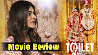 Kriti Sanon Movie Review Toilete Ek Prem Katha Akshay Kumar & Bhumi Pednekar