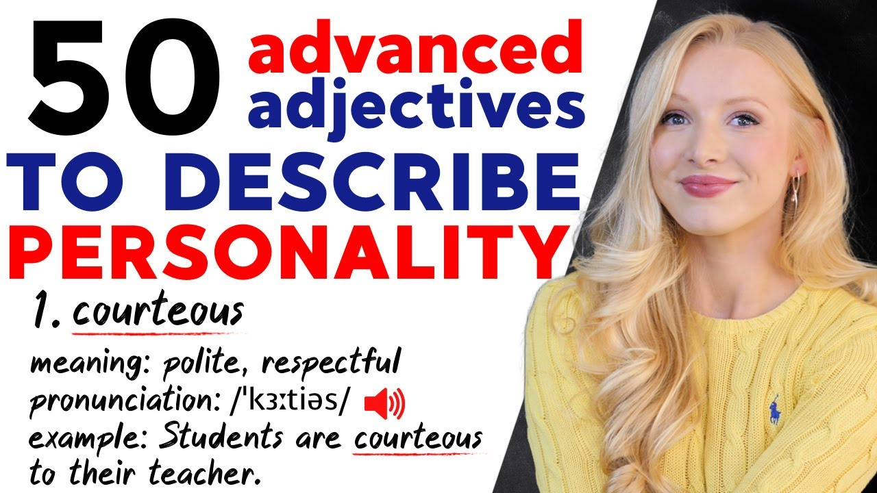50 Advanced Adjectives to Describe Personality | Positive & Negative English Vocabulary
