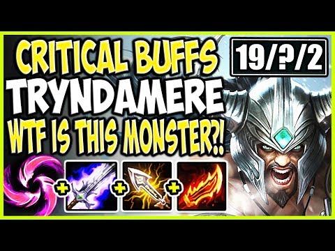 NEW CRITICAL BUFFS TRYNDAMERE! WTF IS THIS MONSTER? KILL THEM ALL! LoL Tryndamere Season 9 Gameplay