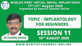 Implantology for Beginners | Dr Kishore Kumar | Session 11