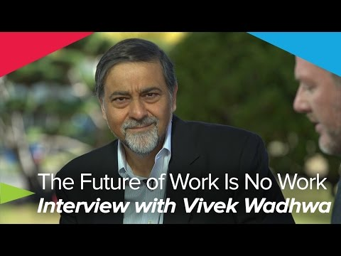 The Future of Work Is No Work - Marc Coleman & Vivek Wadhwa
