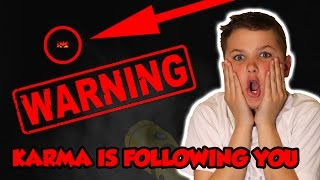 KARMA IS FOLLOWING ME in ROBLOX   THE SCARIEST PLACE on EARTH