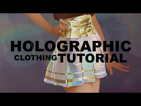 Holographic Clothing Tutorial