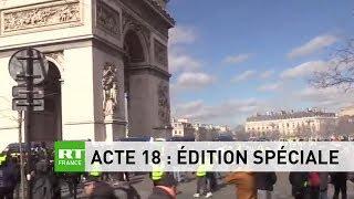 Acte 18 - Edition spéciale #RTFrance : suivez les manifestations des Gilets Jaunes