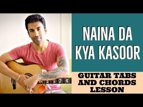 Naina Da Kya Kasoor | Andhadhun | Guitar Tabs And Chords Lesson + Cover